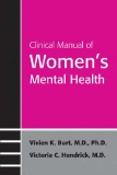 Clinical Manual of Women's Mental Health