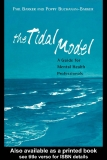 The Tidal Model A guide for mental health professionals