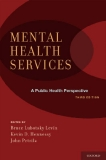 Mental Health Services A Public Health Perspective Third Edition