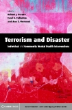 Terrorism and Disaster Individual and Community Mental Health Interventions