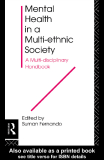 Mental Health in a Multi-ethnic Society A Multi-disciplinary Handbook