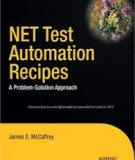 NET Test Automation Recipes A Problem-Solution Approach