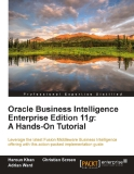 Oracle Business Intelligence Enterprise Edition 11g: A Hands-On Tutorial