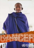 THE WORLD HEALTH ORGANIZATION'S FIGHT AGAINST CANCER