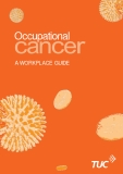 Occupational Cancer: A WORKPLACE GUIDE