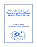 What Lung Cancer   Patients Need to Know About Bone Health: A Publication of  The Bone and Cancer Foundation