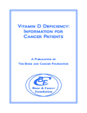 Vitamin D Deficiency:   Information for  Cancer Patients