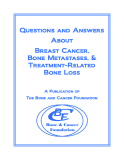 Questions and Answers    About    Breast Cancer,   Bone Metastases, &   Treatment-Related   Bone Loss