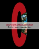 OCCUPATIONAL CANCER/ZERO CANCER: A union guide to prevention