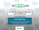 101 Marketing online and Sales Tips from The Lead