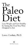 The Paleo Diet: Lose Weight and Get Healthy by Eating the Foods You Were Designed to Eat_1