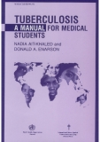 TUBERCULOSIS - A Manual for Medical Students