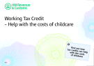 Working Tax Credit – Help with the costs of childcare