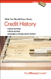 What You Should Know About...Credit History