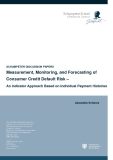 Measurement, Monitoring, and Forecasting of Consumer Credit Default Risk – An Indicator Approach Based on Individual Payment Histories