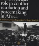 South Africa's role in conflict resolution and peacemaking in Africa