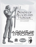 BONDS OF BLOOD AND HONOUR: A DUAL-STATTED INTRODUCTORY ADVENTURE FOR A GAME OF THRONES RPG WRITTEN BY JASON DURALL