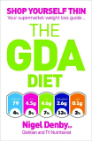 THE GDA DIET Nigel DenbyRD Dietitian and TV Nutritionist