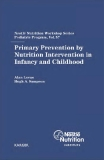 Primary Prevention by Nutrition Intervention in Infancy and Childhood