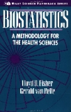 Biostatistics A Methodology for the Health Sciences Second Edition
