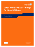 Salters-Nuffield Advanced Biology for Edexcel AS Biology