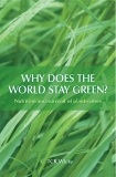 WHY DOES THE WORLD STAY GREEN? Nutrition and survival of plant-eaters
