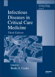 Infectious Diseases in Critical Care Medicine Third Edition