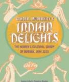 Gender, modernity & Indian delights