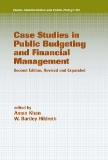 Case Studies in Public Budgeting and Financial Management Second Edition, Revised and Expanded