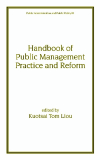 Handbook of Public Management Practice and Reform