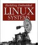 Building Embedded Linux Systems second edition