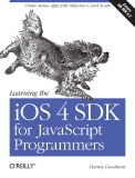Learning the iOS 4 SDK for JavaScript Programmers