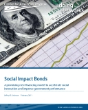 Social Impact Bonds - A promising new financing model to accelerate social  innovation and improve government performance