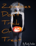 Trick or Treat on Zombie Street- A FREE Halloween Poem by Rusty FIscher