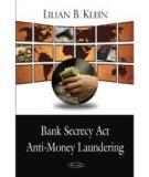 BANK SECRECY ACT, ANTI-MONEY LAUNDERING,   AND OFFICE OF FOREIGN ASSETS CONTROL