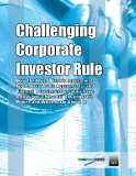 Challenging  Corporate  Investor Rule