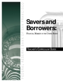 Savers and Borrowers: FINANCIAL MARKETS IN THE UNITED STATES