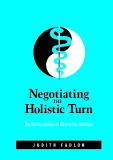 Negotiating the Holistic Turn
