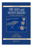 DERMATOLOGY: CLINICAL & BASIC SCIENCE SERIES DRY SKIN and MOISTURIZERS Chemistry and Function SECOND EDITION