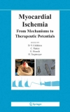 MYOCARDIAL ISCHEMIA From mechanisms to therapeutic potentials