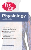 Physiology PreTestTM Self-Assessment and Review