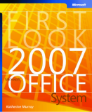 First Look 2007 Microsoft Office System (Bpg Other)