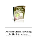 Powerful Offline Marketing In The Internet Age