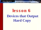 Devices that Output Hard Copy