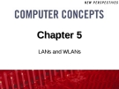 Chapter 5: LANs and WLANs