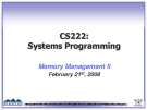 CS222: Systems Programming Memory Management II
