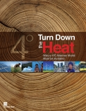 Turn Down the Heat - Why a 4C warmer world must be avoided