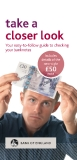 TAKE A CLOSER LOOK - YOUR EASY TO FOLLOW GUIDE TO CHEKING YOUR BANKNOTES