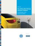 The China New Energy  Vehicles Program - Challenges and  Opportunities
