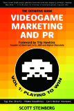 Videogame Marketing and PR: Vol. 1- Playing to Win